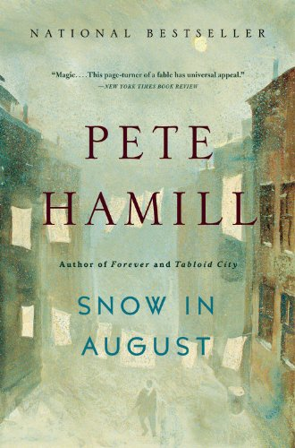 Snow in August A Novel N/A edition cover