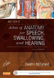 Netter's Atlas of Anatomy for Speech, Swallowing, and Hearing  2nd 2015 edition cover