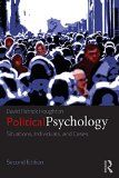 Political Psychology Situations, Individuals, and Cases 2nd 2014 (Revised) edition cover