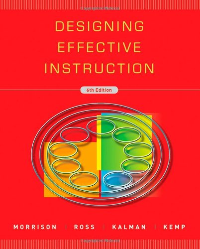Designing Effective Instruction  6th 2010 edition cover