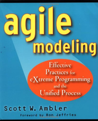 Agile Modeling Effective Practices for Extreme Programming and the Unified Process  2002 9780471202820 Front Cover