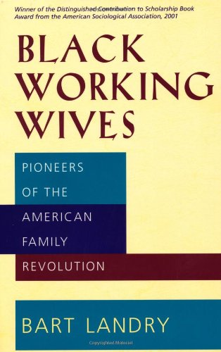 Black Working Wives Pioneers of the American Family Revolution N/A edition cover