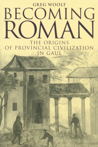 Becoming Roman The Origins of Provincial Civilization in Gaul  2000 edition cover