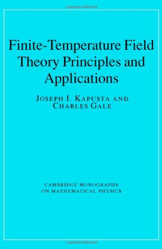 Finite-Temperature Field Theory Principles and Applications 2nd 2005 (Revised) 9780521820820 Front Cover