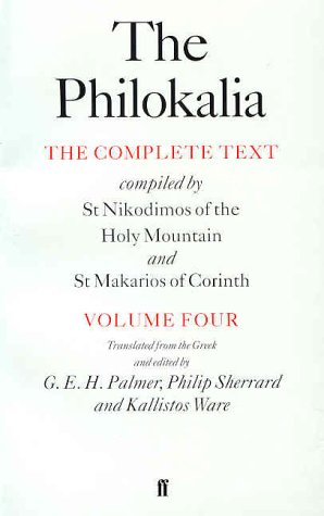 Philokalia The Complete Text Compiled by St. Nikodimos of the Holy Mountain and St. Markarios of Corinth  1998 edition cover