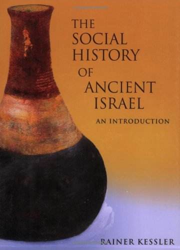 Social History of Ancient Israel An Introduction  2008 edition cover