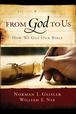 From God to Us Revised and Expanded How We Got Our Bible  2012 9780802428820 Front Cover