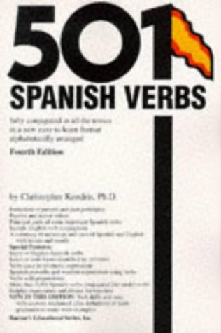 501 Spanish Verbs Fully Conjugated in All the Tenses in a New Easy to Learn Format 4th 1996 edition cover