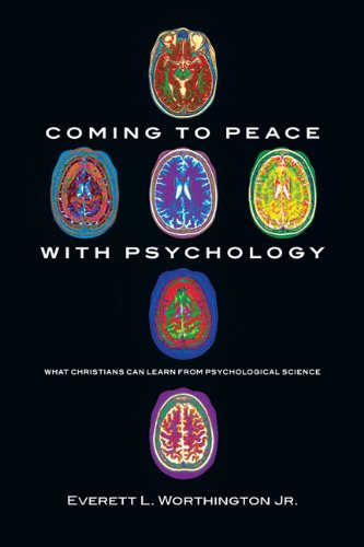 Coming to Peace with Psychology What Christians Can Learn from Psychological Science  2010 edition cover