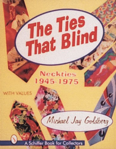 Ties That Blind Neckties, 1945-1975 N/A 9780887409820 Front Cover