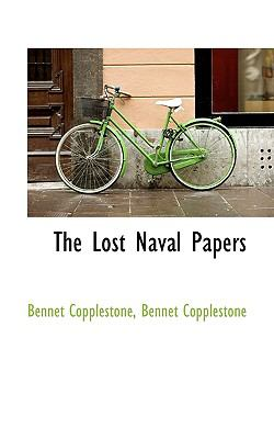 Lost Naval Papers  N/A 9781116708820 Front Cover
