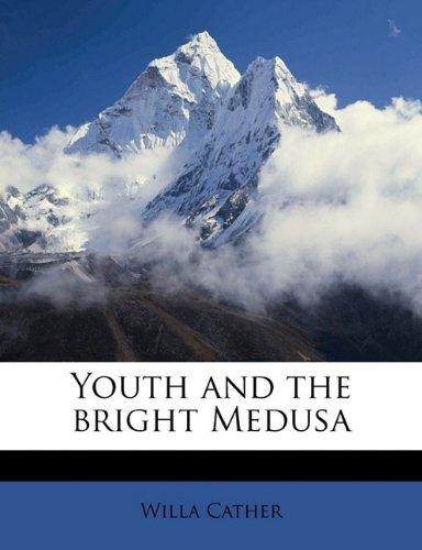 Youth and the Bright Medus  N/A edition cover