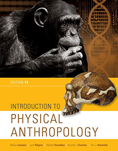 Introduction to Physical Anthropology:   2017 9781337099820 Front Cover