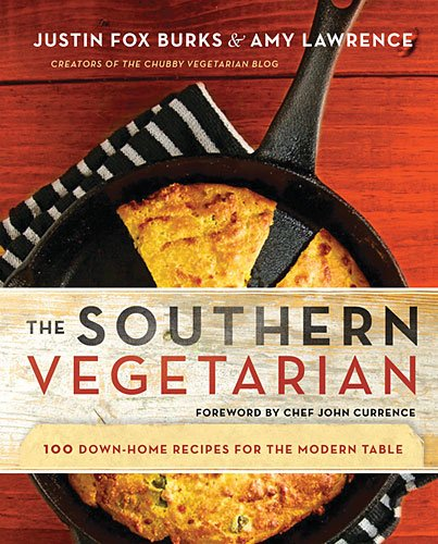 Southern Vegetarian Cookbook 100 Down-Home Recipes for the Modern Table  2013 9781401604820 Front Cover