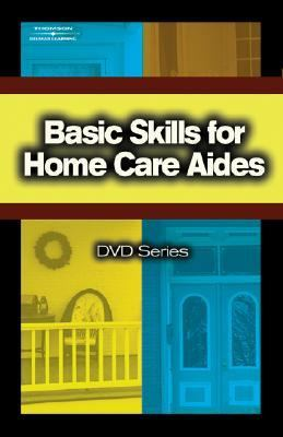 Basic Skills for Home Care Aides DVD Series   2005 9781401831820 Front Cover