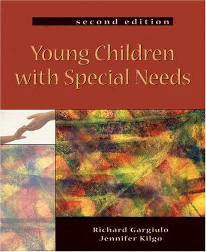 Young Children with Special Needs An Introduction to Early Childhood Special Education 2nd 2005 (Revised) 9781401860820 Front Cover