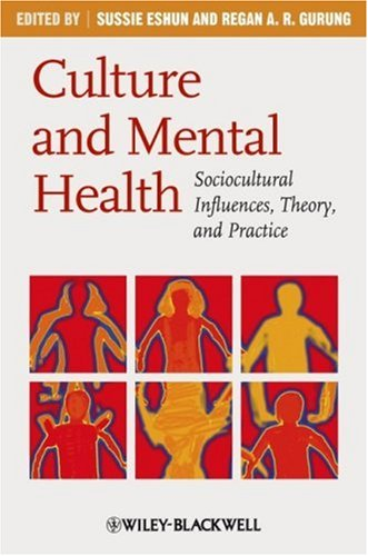 Culture and Mental Health Sociocultural Influences, Theory, and Practice  2009 edition cover