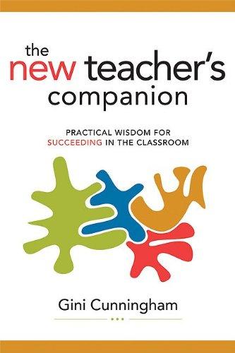 New Teacher's Companion Practical Wisdom for Succeeding in the Classroom  2009 edition cover