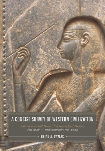 Concise Survey of Western Civilization Supremacies and Diversities Throughout History, Prehistory to 1500  2011 edition cover