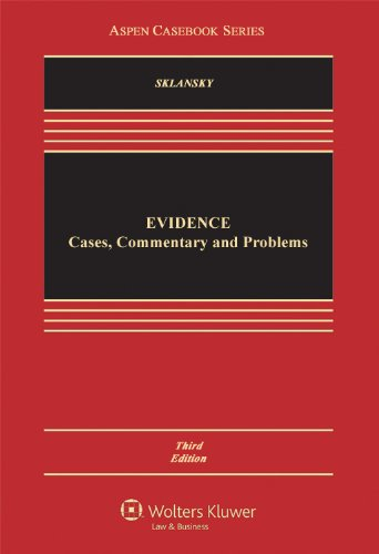 Evidence Cases, Commentary and Problems 3rd 2012 (Revised) edition cover