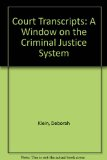 Court Transcripts A Window on the Criminal Justice System 2nd (Revised) edition cover