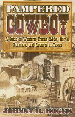 Pampered Cowboy   2000 9781556227820 Front Cover