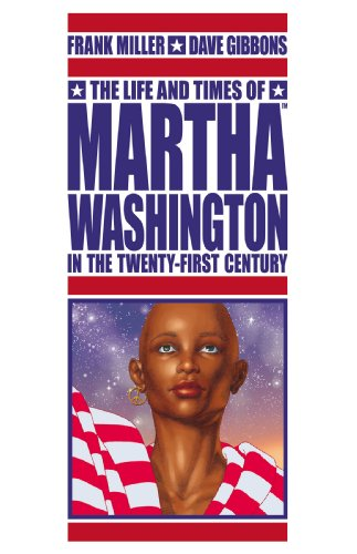 Life and Times of Martha Washington in the Twenty-First Century   2010 edition cover