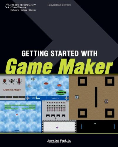 Getting Started with Game Maker   2010 9781598638820 Front Cover
