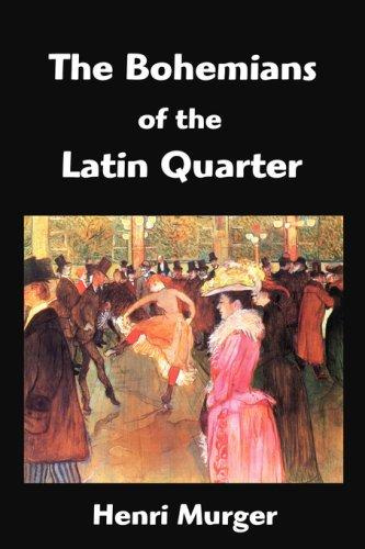 Bohemians of the Latin Quarter Scenes de la Vie de Boheme N/A edition cover