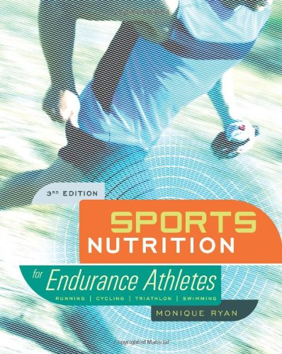 Sports Nutrition for Endurance Athletes, 3rd Ed  3rd 2011 9781934030820 Front Cover