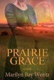 Prairie Grace  N/A 9781938467820 Front Cover