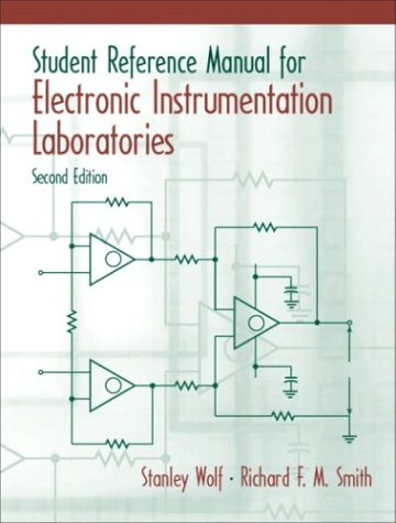 Student Reference Manual for Electronic Instrumentation Laboratories  2nd 2004 (Revised) 9780130421821 Front Cover