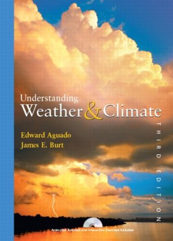 Understanding Weather and Climate  3rd 2004 edition cover