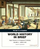 World History in Brief Major Patterns of Change and Continuity, Volume 2: Since 1450 8th 2015 edition cover