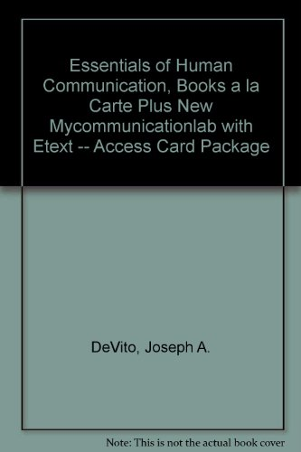Essentials of Human Communication, Books a la Carte Plus NEW MyCommunicationLab with EText -- Access Card Package  8th 2014 edition cover