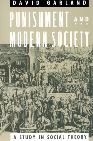 Punishment and Modern Society A Study in Social Theory N/A edition cover