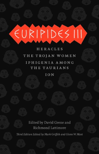 Euripides III Heracles, the Trojan Women, Iphigenia among the Taurians, Ion 3rd 2012 edition cover