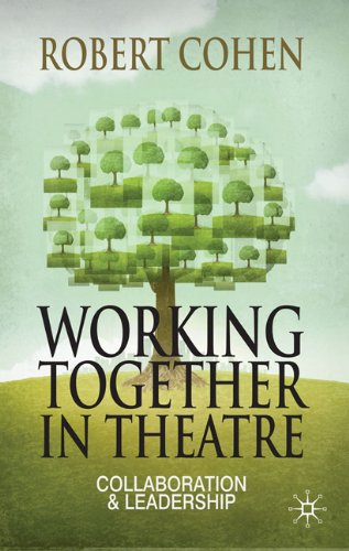 Working Together in Theatre Collaboration and Leadership  2011 edition cover