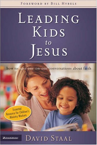 Leading Kids to Jesus How to Have One-on-One Conversations about Faith  2006 edition cover
