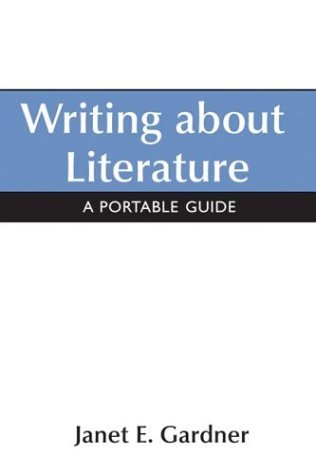 Writing about Literature : A Portable Guide  2004 9780312412821 Front Cover