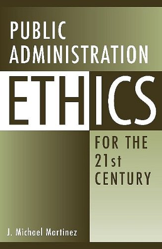 Public Administration Ethics for the 21st Century   2009 edition cover