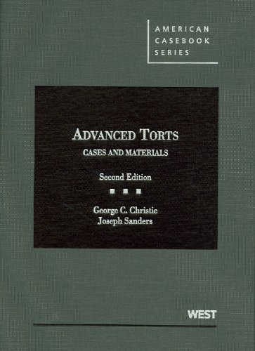 Advanced Torts Cases and Materials 2nd 2012 (Revised) edition cover