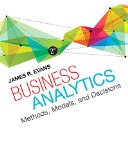 Business Analytics Methods, Models, and Decisions 2nd 2016 edition cover