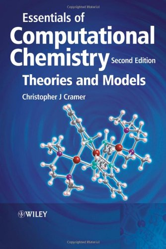 Essentials of Computational Chemistry Theories and Models 2nd 2004 (Revised) edition cover