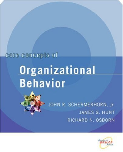 Core Concepts of Organizational Behavior  3rd 2004 edition cover