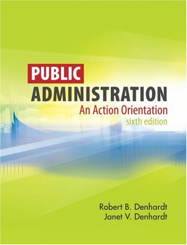 Public Administration An Action Orientation 6th 2009 edition cover