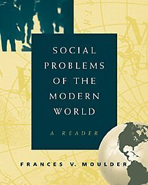 Social Problems of the Modern World A Reader  2000 edition cover