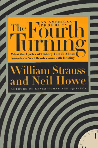 Fourth Turning An American Prophecy N/A 9780553066821 Front Cover