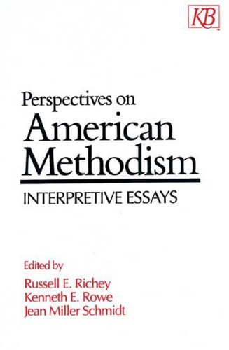 Perspectives on American Methodism Interpretive Essays N/A 9780687307821 Front Cover