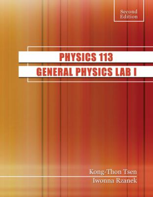 Physics 113 General Physics Lab I 2nd (Revised) 9780757569821 Front Cover